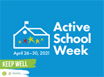 Active Schools Week 26th - 30th April #ASW21