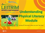 Understanding Physical Literacy Module 8th December